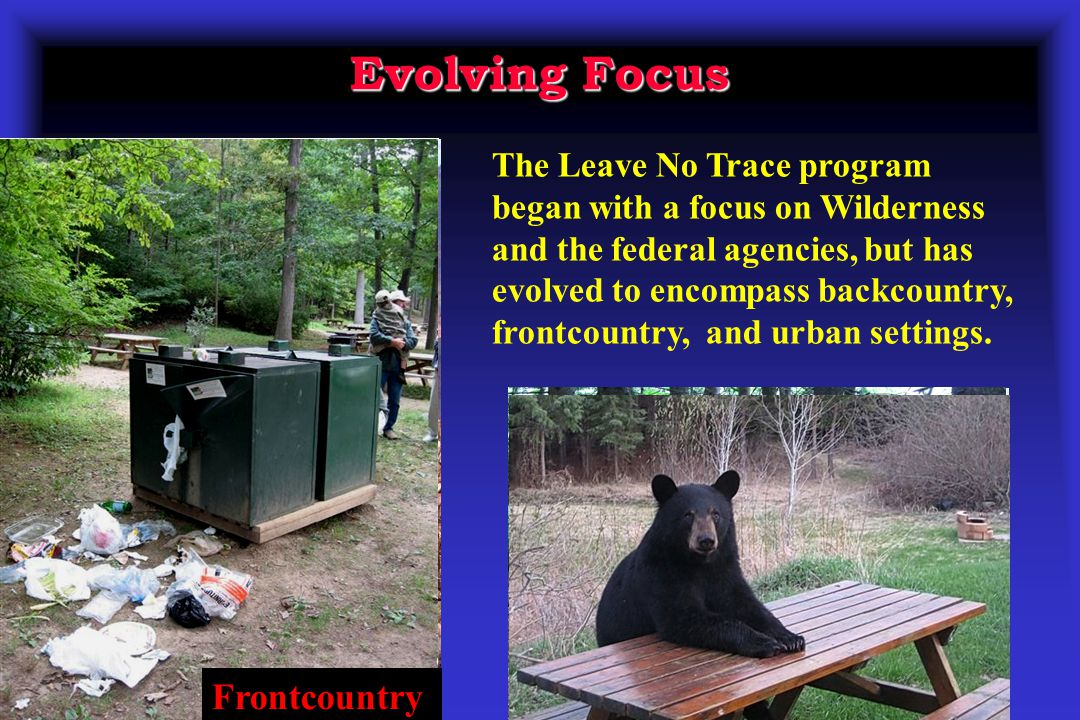 Evolving Focus Frontcountry Wilderness Backcountry