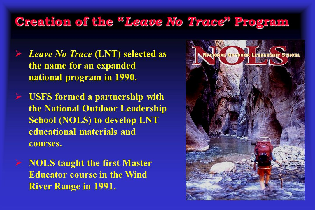 Creation of the Leave No Trace Program