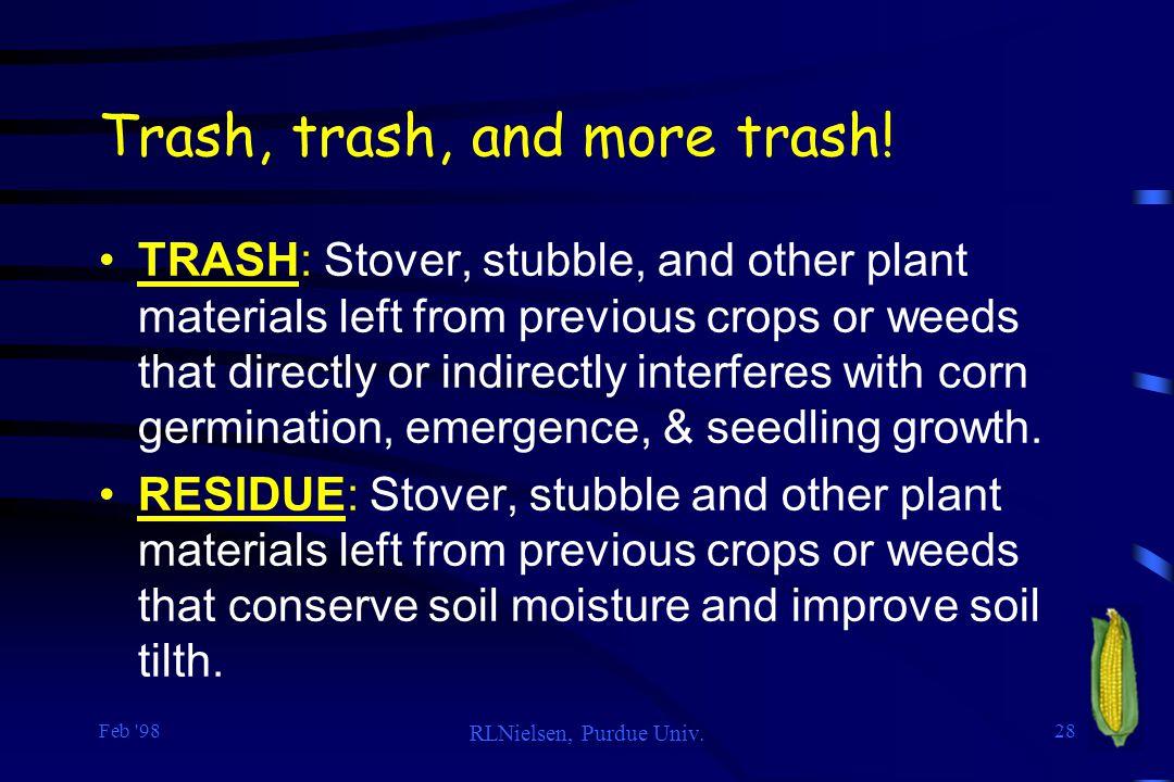 Trash, trash, and more trash!