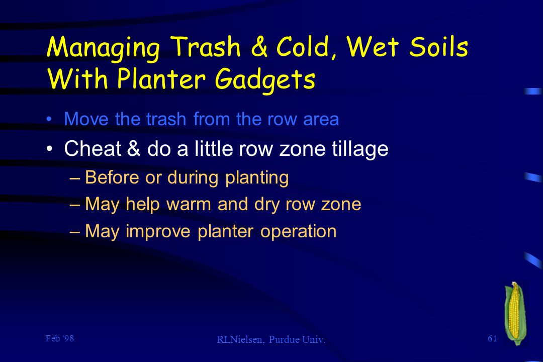 Managing Trash & Cold, Wet Soils With Planter Gadgets