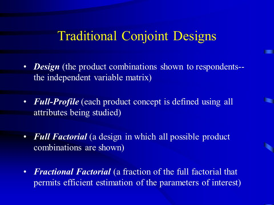 Traditional Conjoint Designs