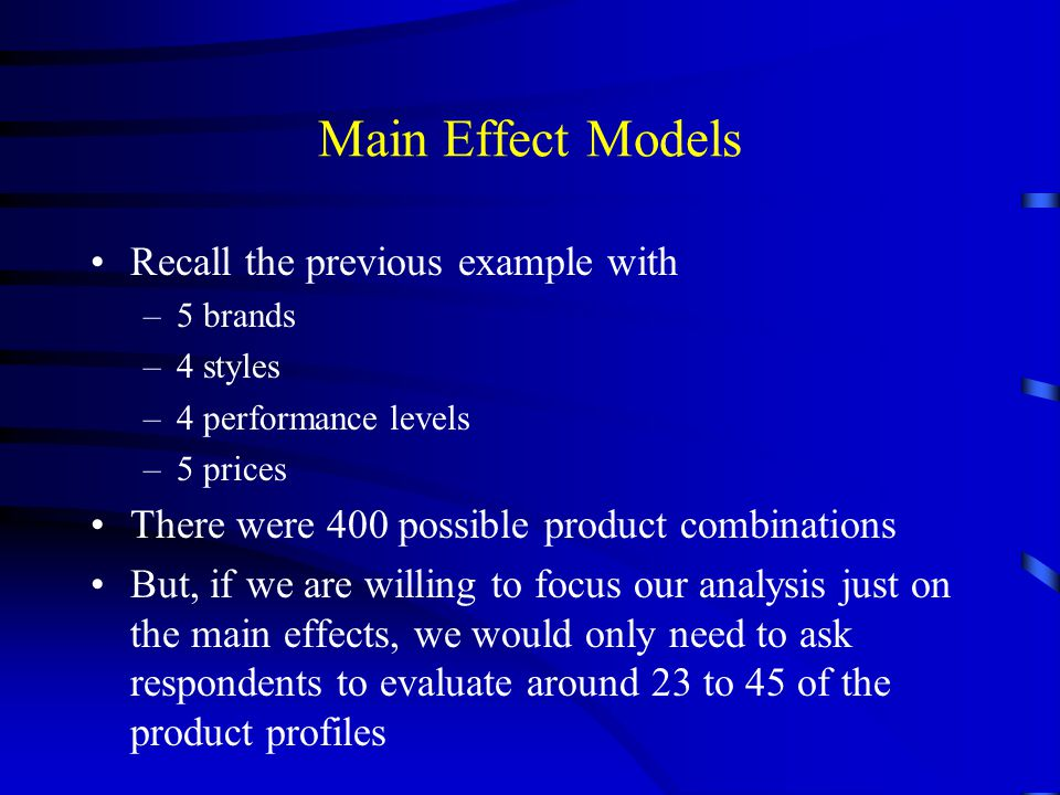 Main Effect Models Recall the previous example with