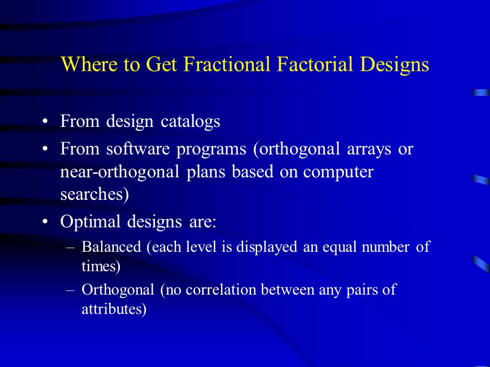Where to Get Fractional Factorial Designs