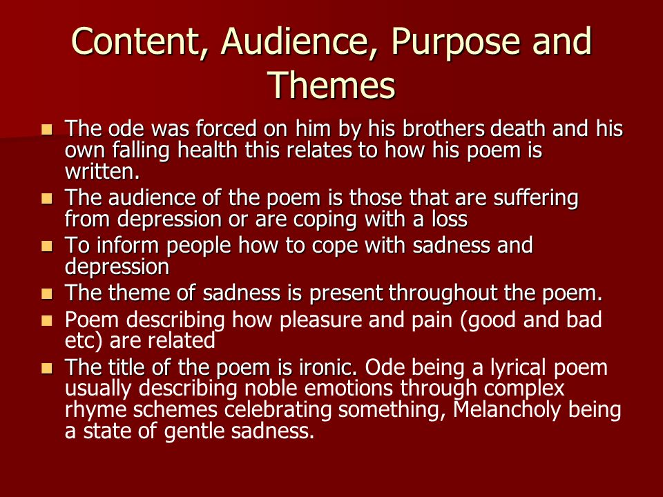 Content, Audience, Purpose and Themes
