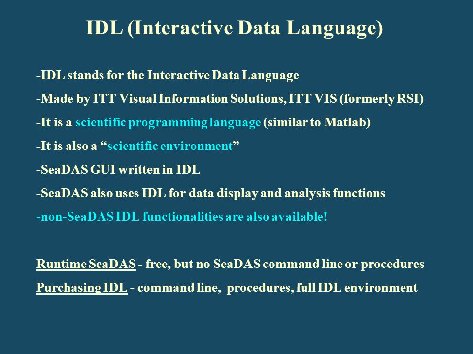 IDL (Interactive Data Language)