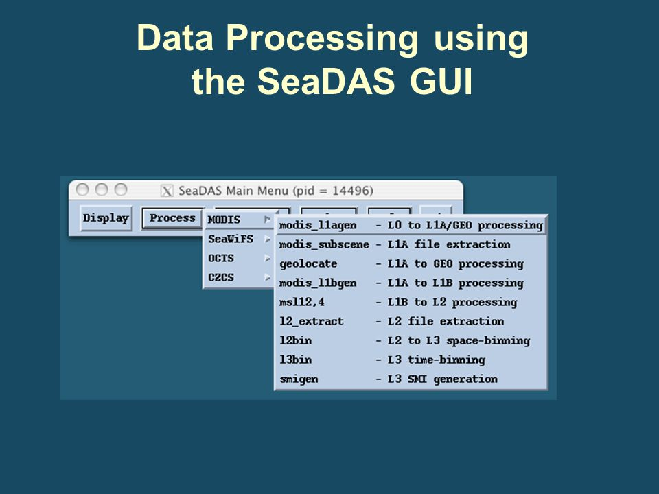 Data Processing using the SeaDAS GUI