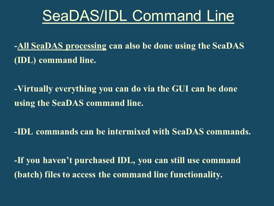 SeaDAS/IDL Command Line