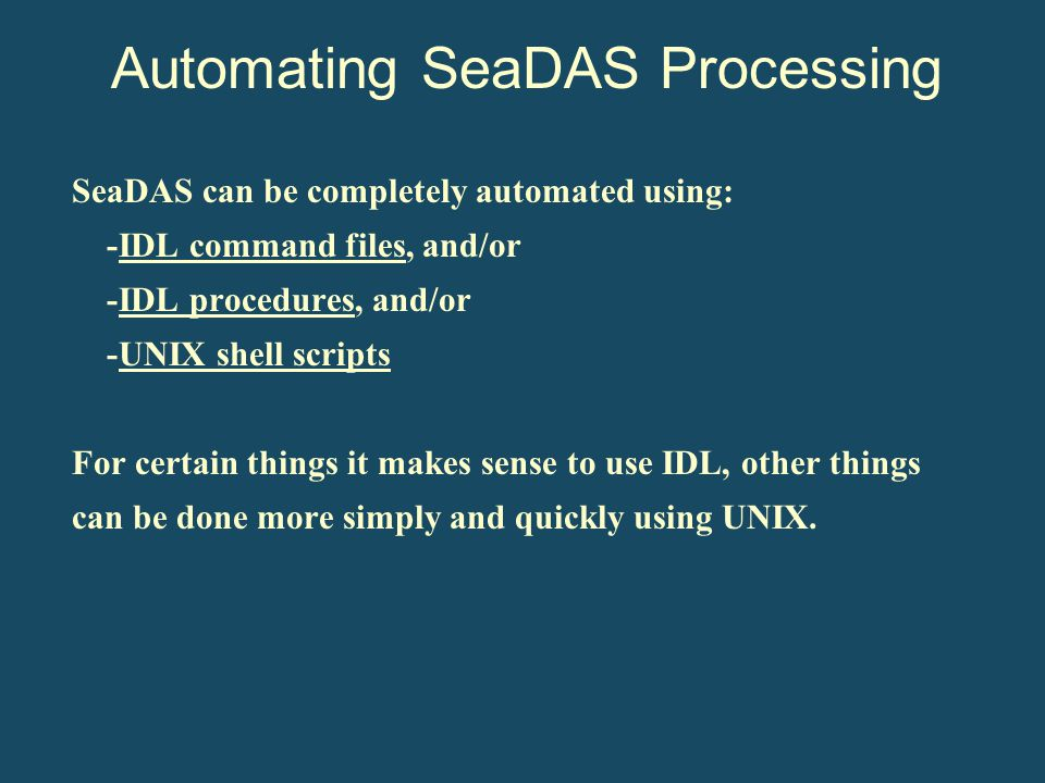 Automating SeaDAS Processing