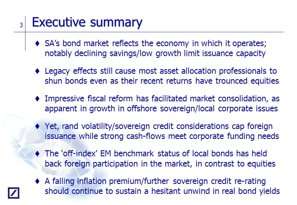 Executive summary SA's bond market reflects the economy in which it operates; notably declining savings/low growth limit issuance capacity.