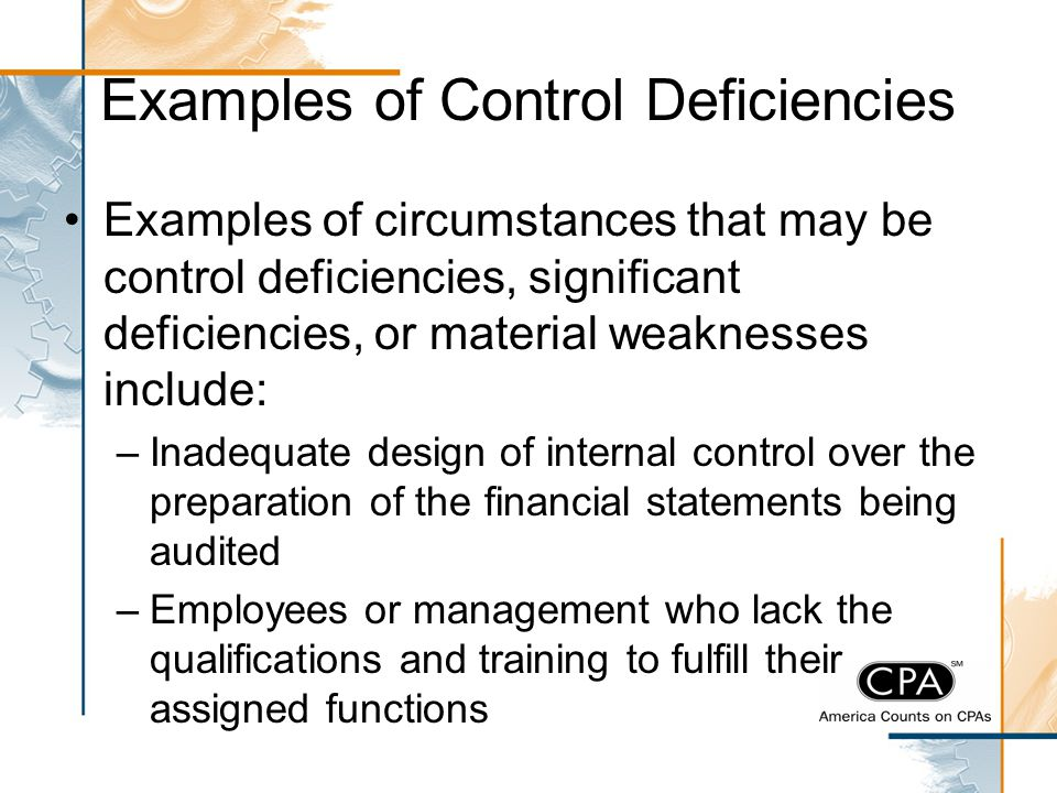 Examples of Control Deficiencies