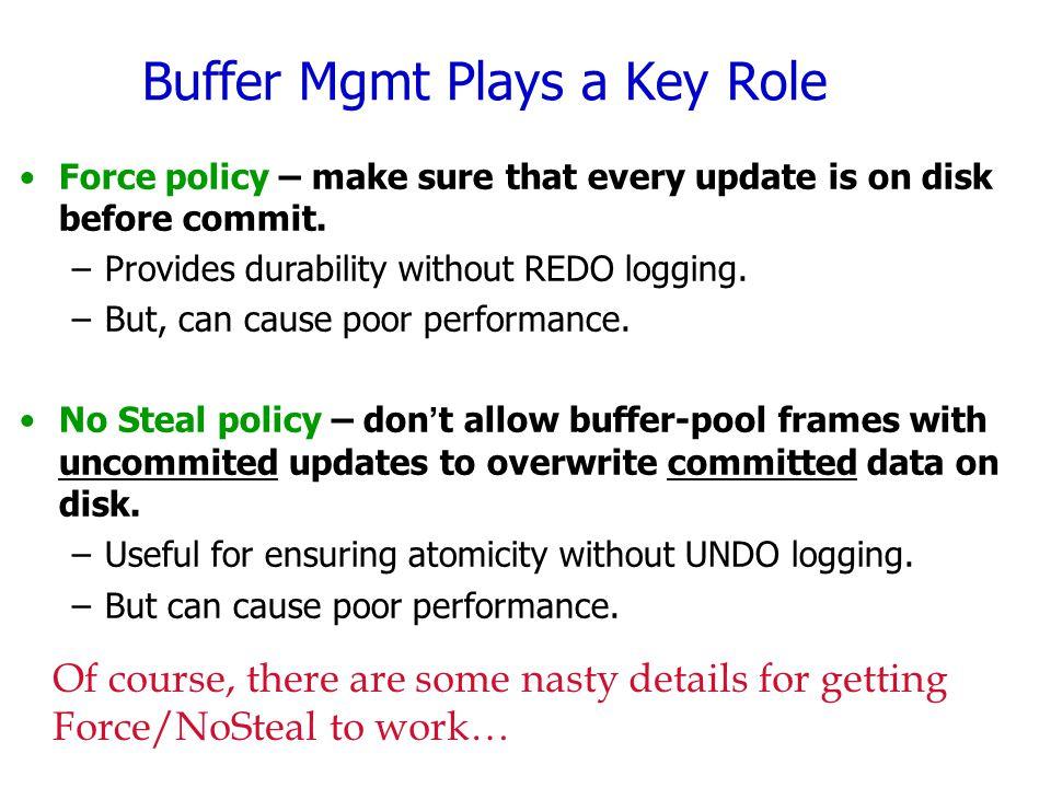 Buffer Mgmt Plays a Key Role