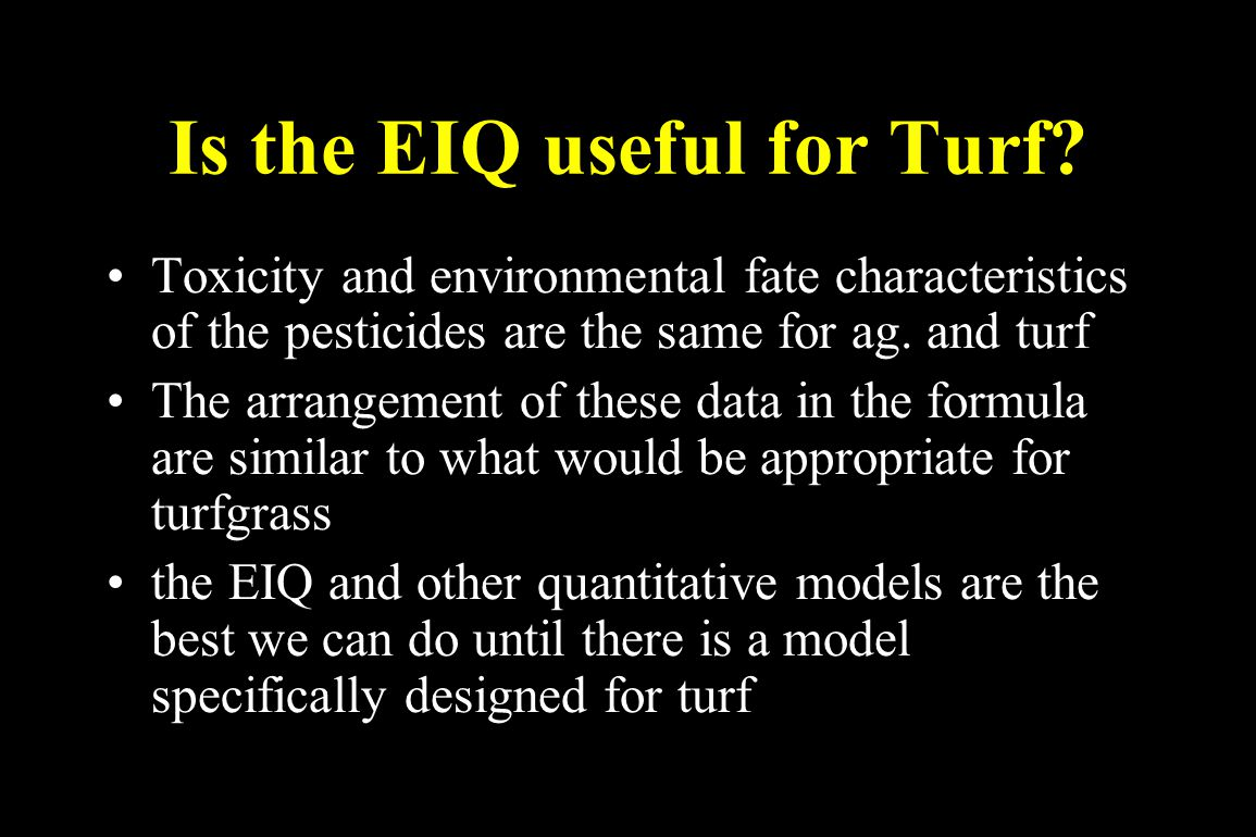 Is the EIQ useful for Turf