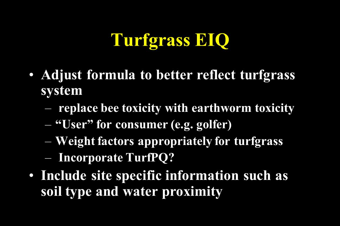 Turfgrass EIQ Adjust formula to better reflect turfgrass system