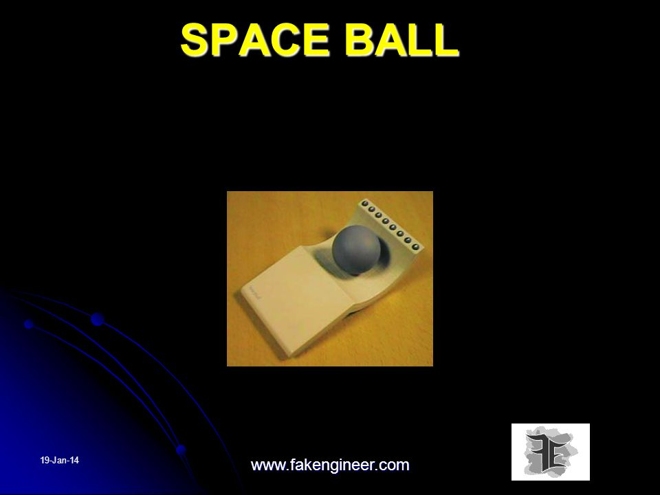 SPACE BALL 25-Mar-17 www.fakengineer.com