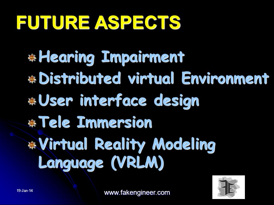 FUTURE ASPECTS Hearing Impairment Distributed virtual Environment