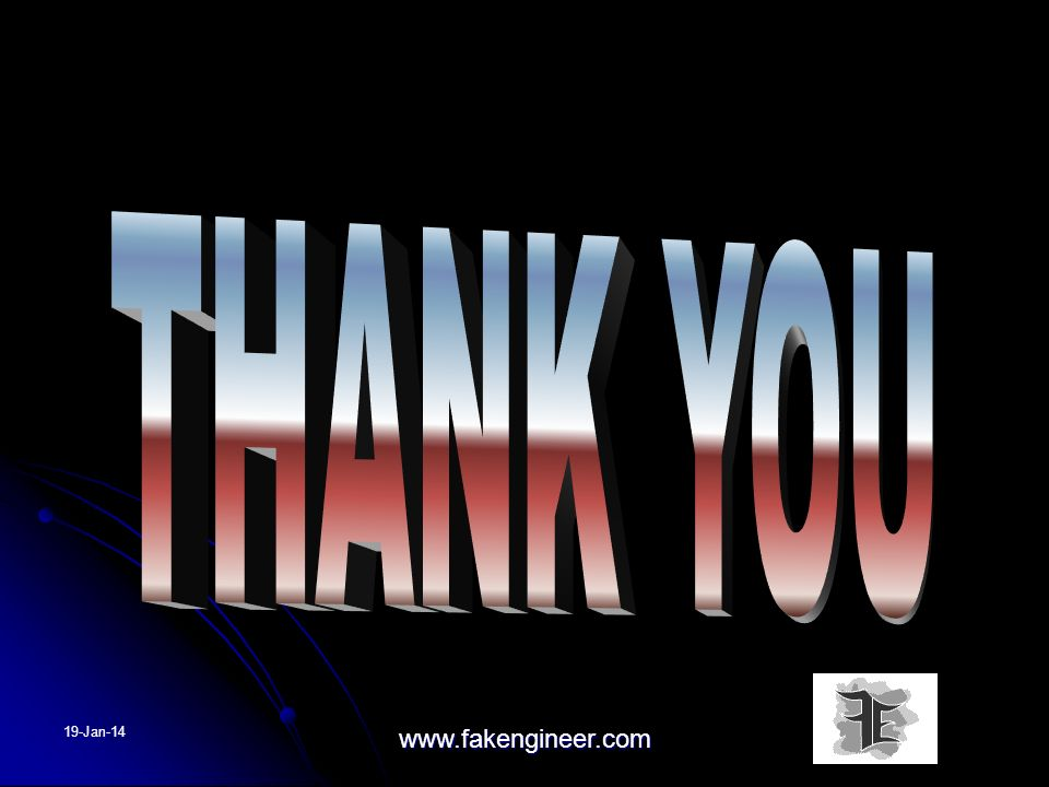 THANK YOU 25-Mar-17 www.fakengineer.com