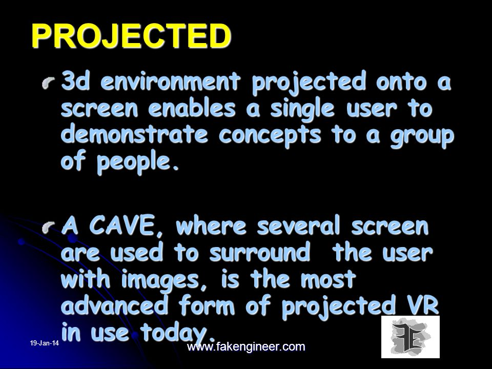 PROJECTED 3d environment projected onto a screen enables a single user to demonstrate concepts to a group of people.