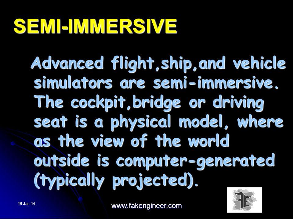 SEMI-IMMERSIVE