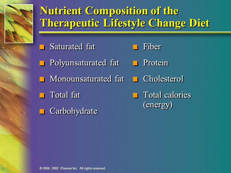 Nutrient Composition of the Therapeutic Lifestyle Change Diet