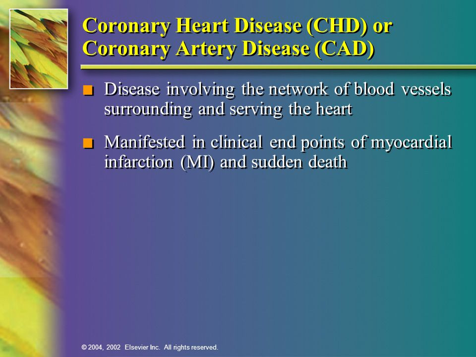 Coronary Heart Disease (CHD) or Coronary Artery Disease (CAD)