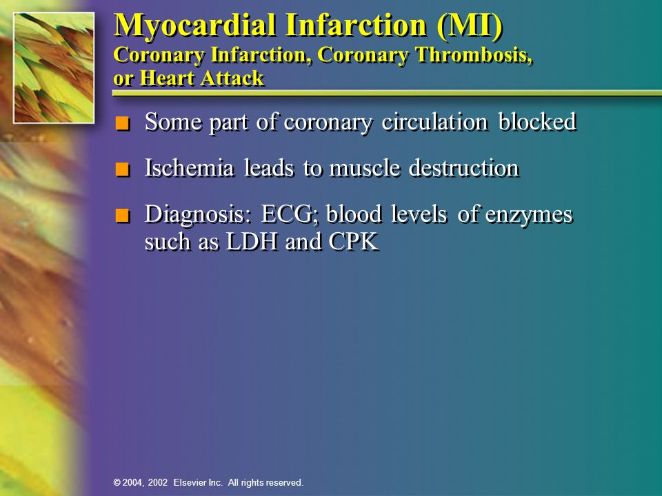 Myocardial Infarction (MI) Coronary Infarction, Coronary Thrombosis, or Heart Attack