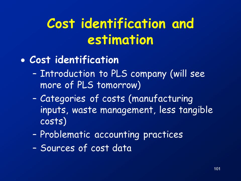 Cost identification and estimation