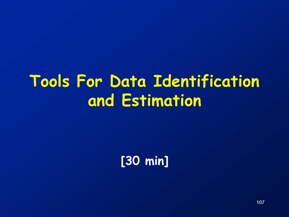 Tools For Data Identification and Estimation