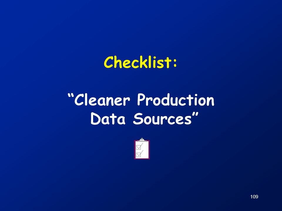 Checklist: Cleaner Production Data Sources