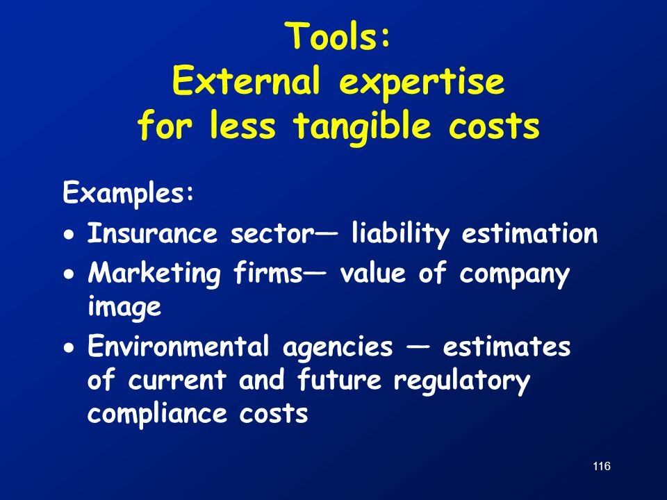Tools: External expertise for less tangible costs