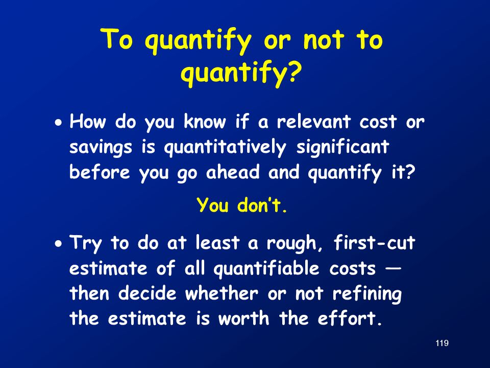 To quantify or not to quantify