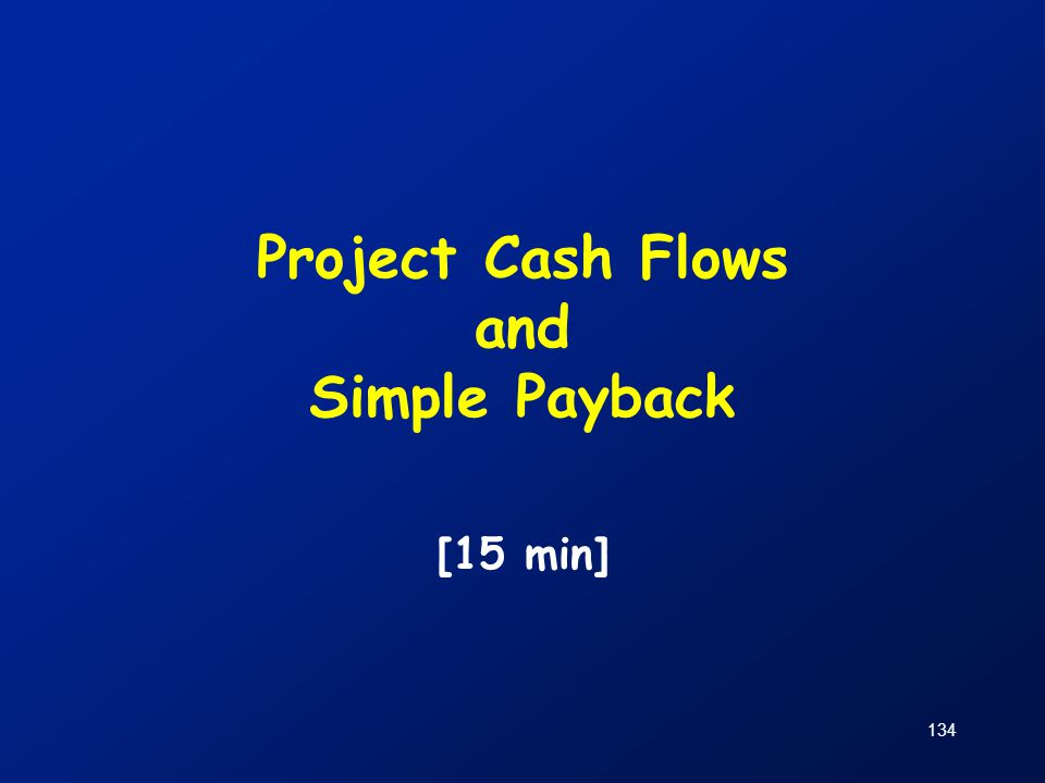 Project Cash Flows and Simple Payback