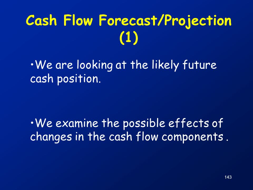 Cash Flow Forecast/Projection (1)