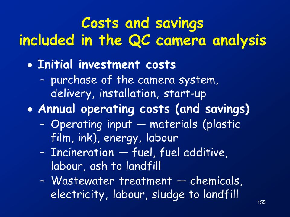 Costs and savings included in the QC camera analysis