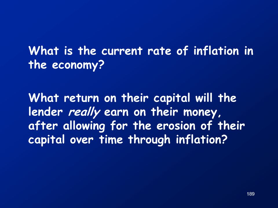 What is the current rate of inflation in the economy