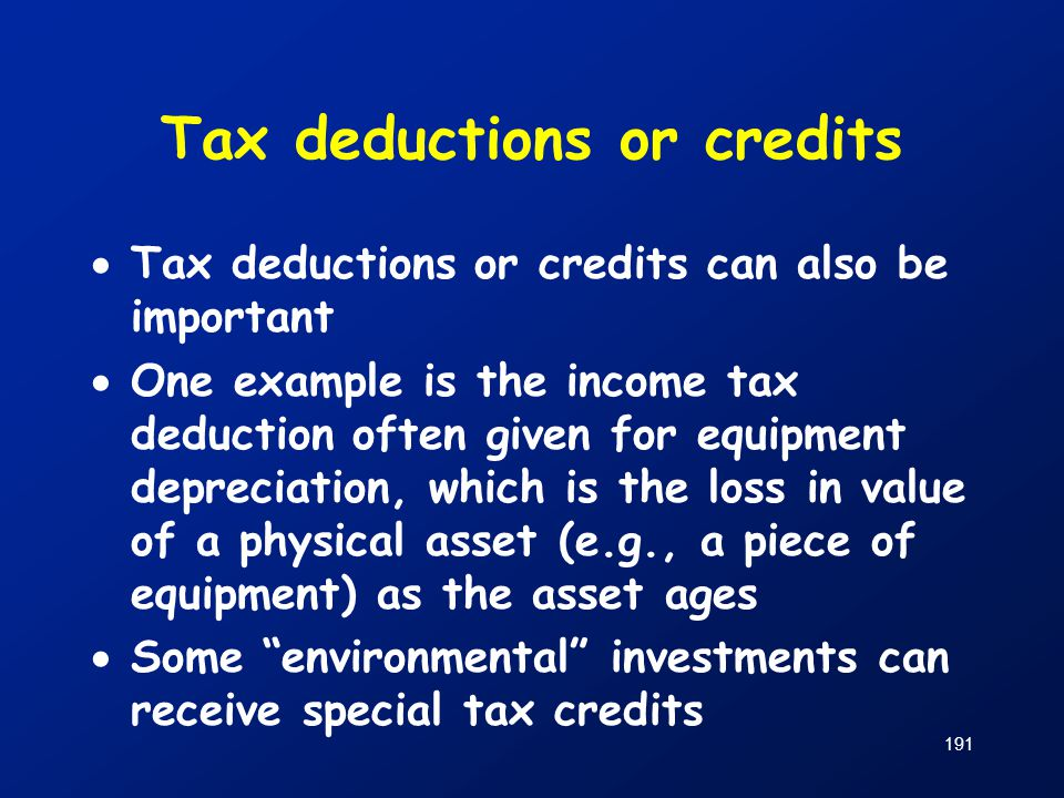 Tax deductions or credits