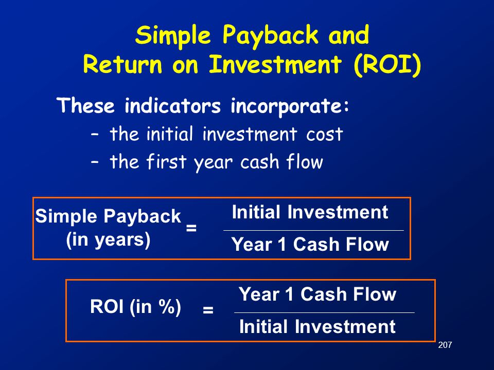Simple Payback and Return on Investment (ROI)