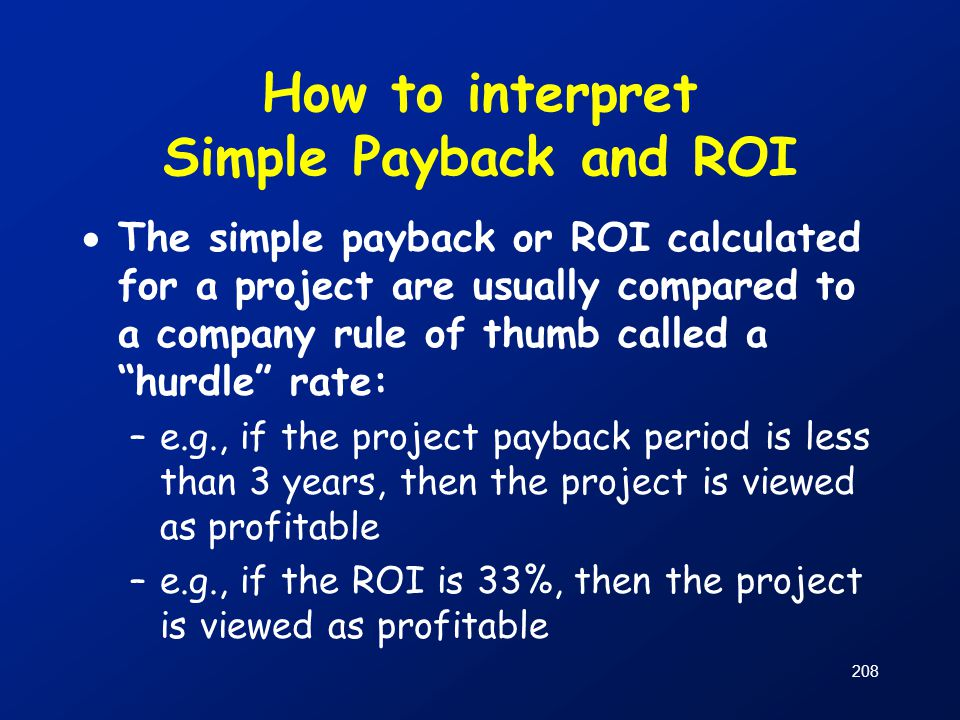 How to interpret Simple Payback and ROI