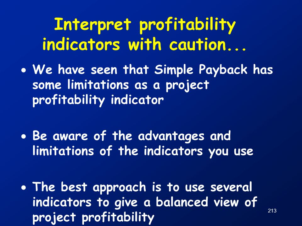 Interpret profitability indicators with caution...