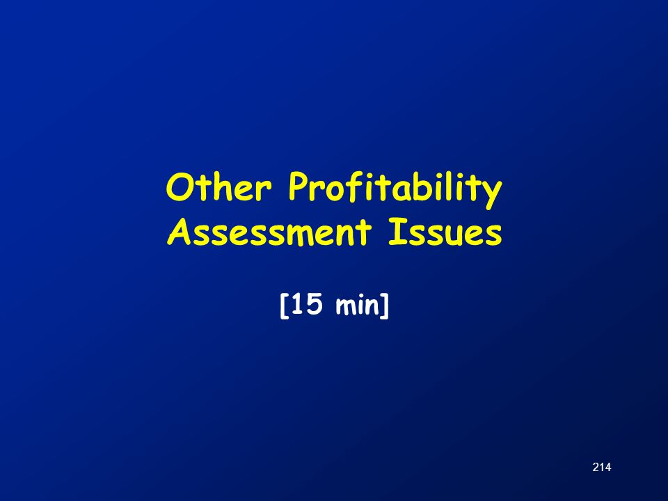 Other Profitability Assessment Issues