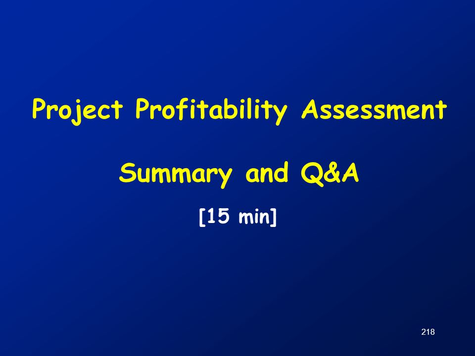 Project Profitability Assessment Summary and Q&A