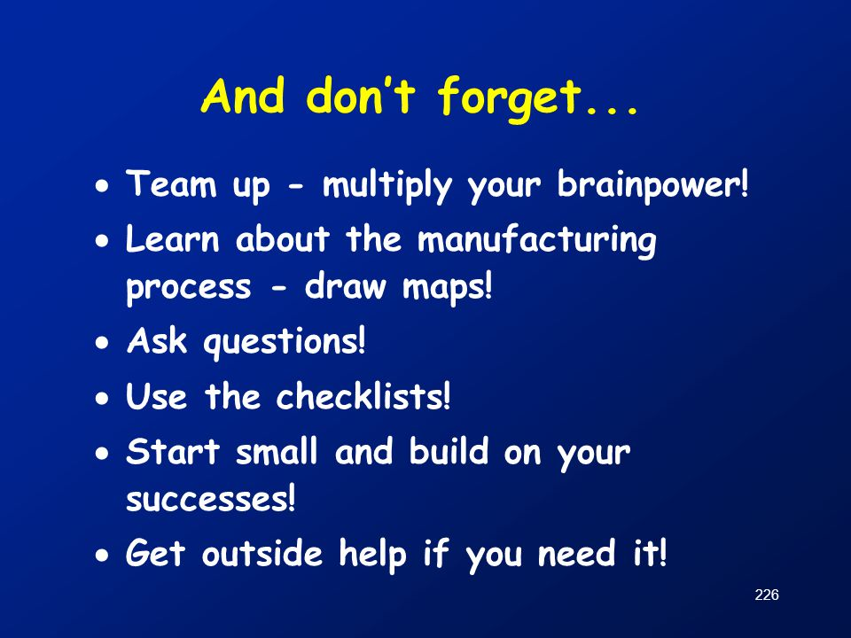 And don't forget... Team up - multiply your brainpower!