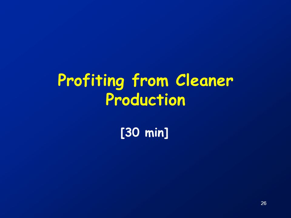 Profiting from Cleaner Production