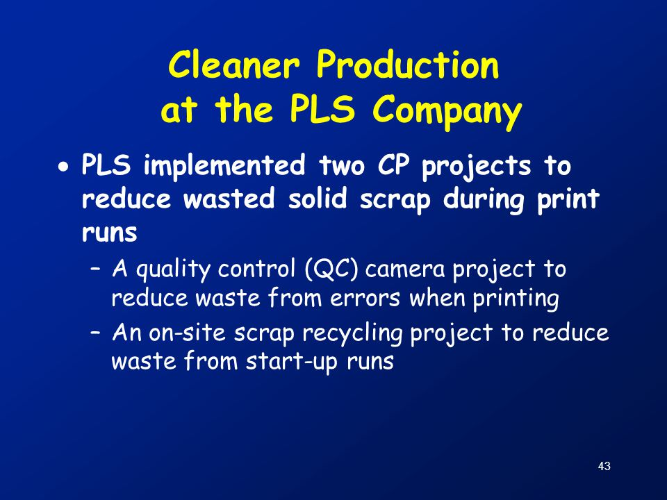 Cleaner Production at the PLS Company