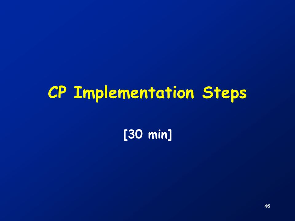 CP Implementation Steps