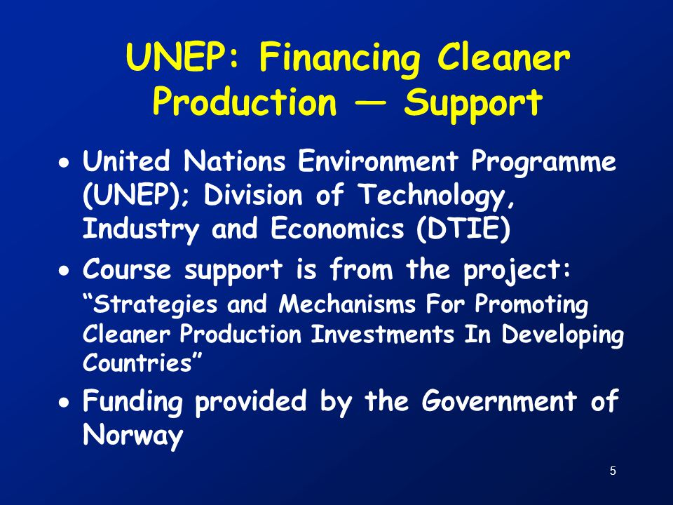 UNEP: Financing Cleaner Production — Support