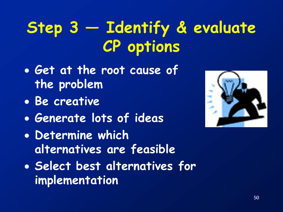 Step 3 — Identify & evaluate CP options