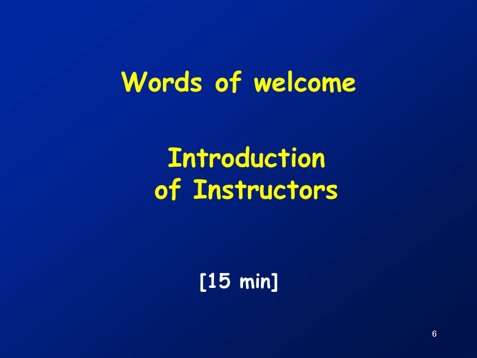 Introduction of Instructors