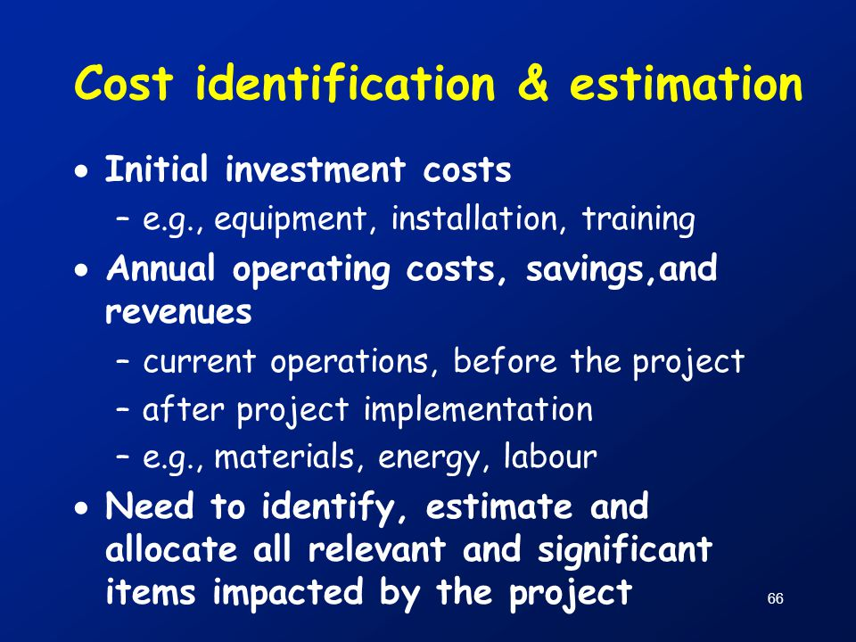 Cost identification & estimation