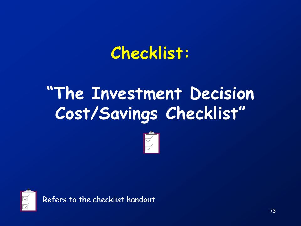 Checklist: The Investment Decision Cost/Savings Checklist