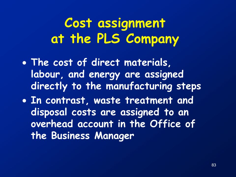 Cost assignment at the PLS Company
